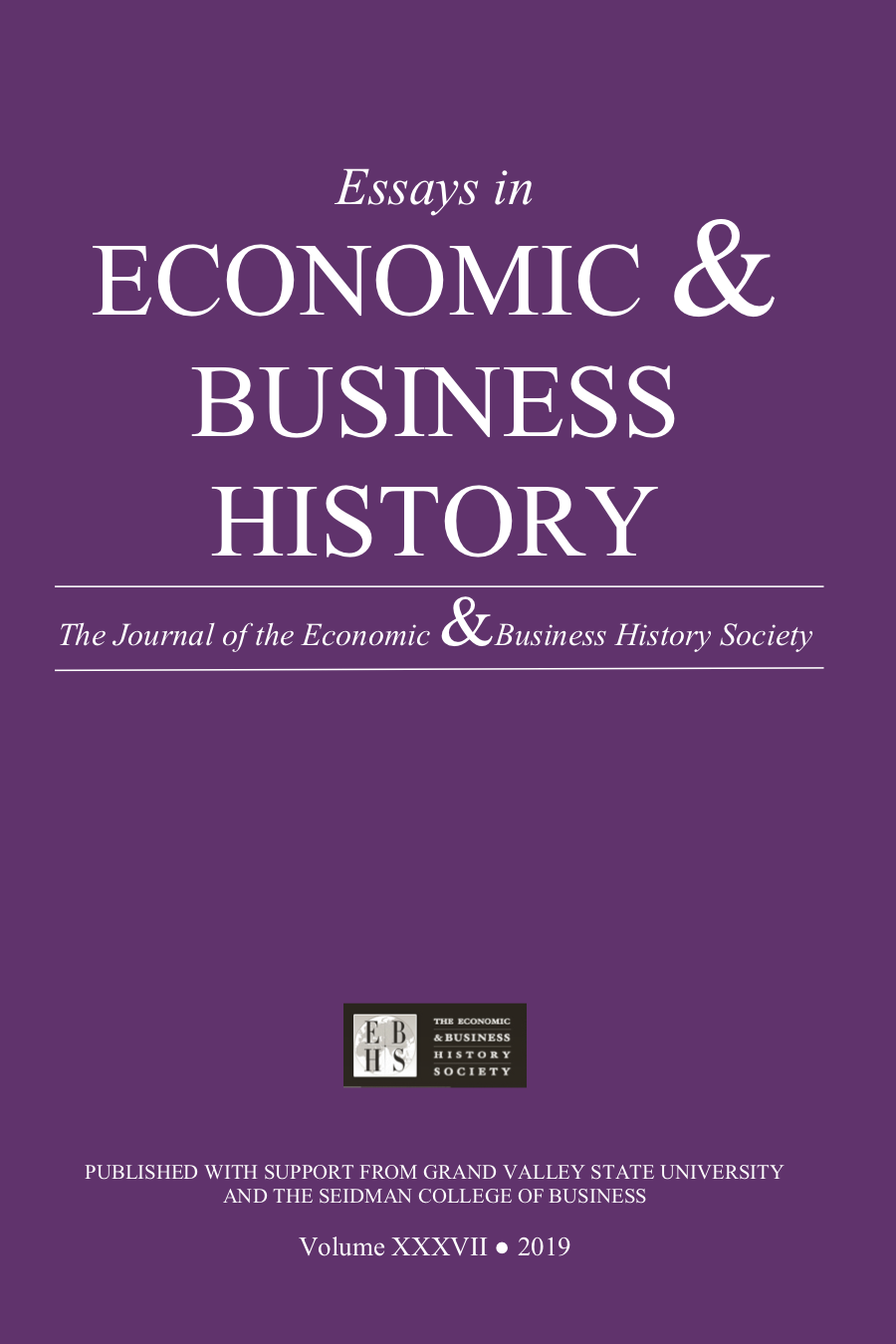 Essays in Economic & Business History 2019