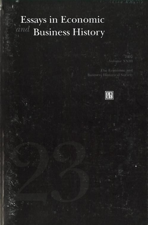 Essays in Economic & Business History 2005